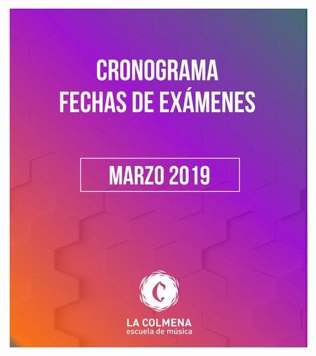 Cronograma Fechas de Exámenes Marzo 2019